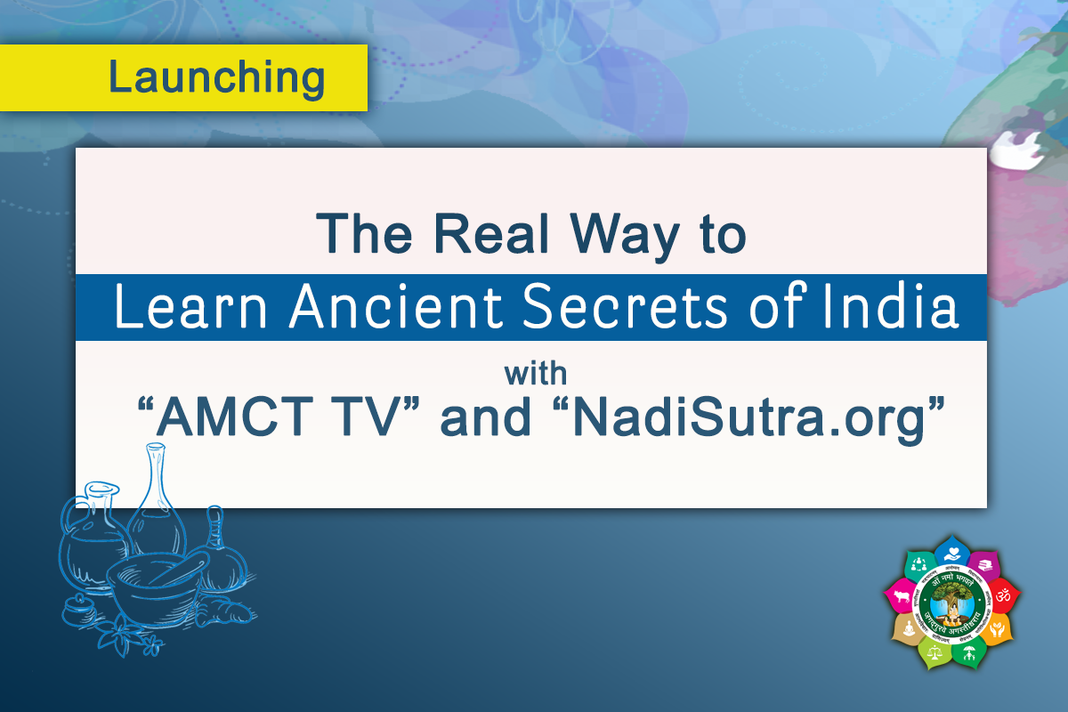 Launching AMCT TV & NadiSutra.org - Blog
