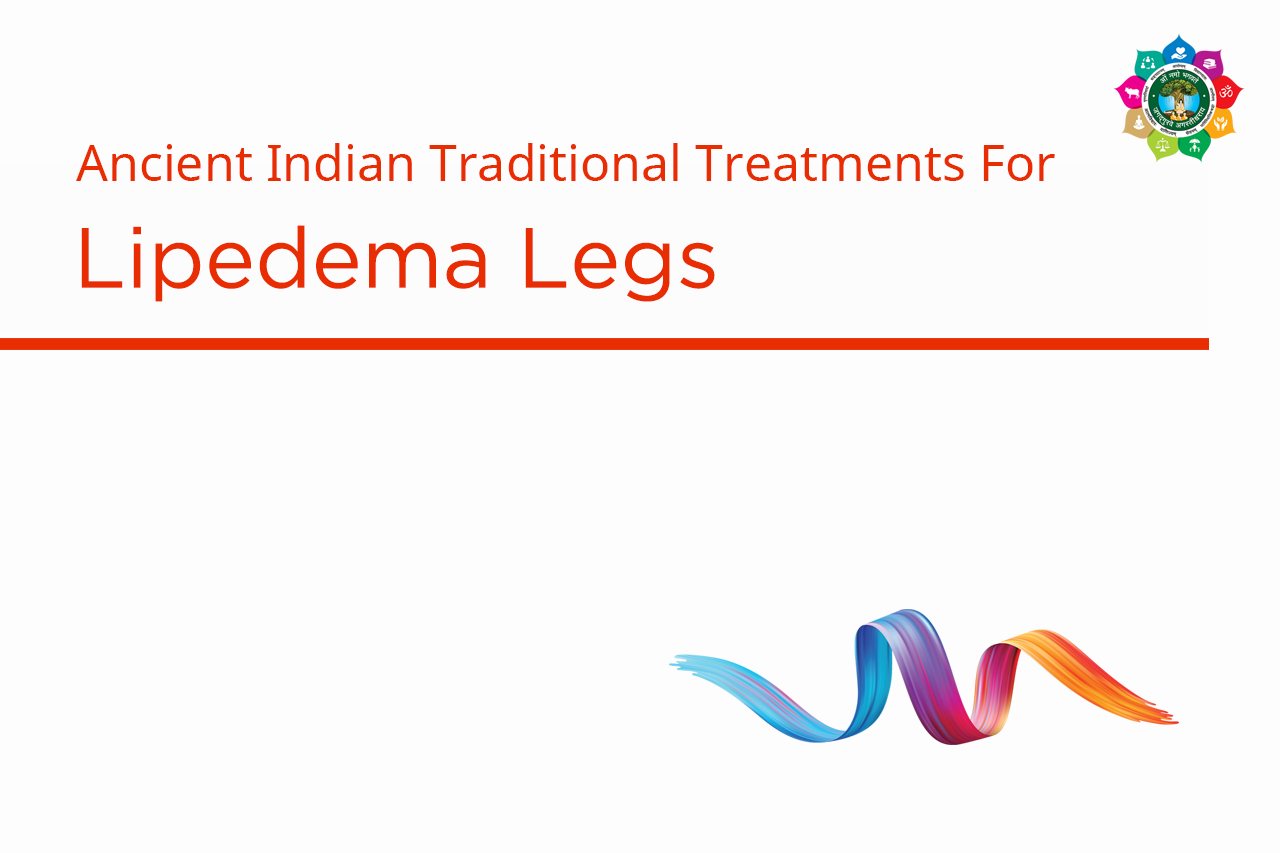 Best Ayurvedic Treatment Lipedema Legs India -AMCT