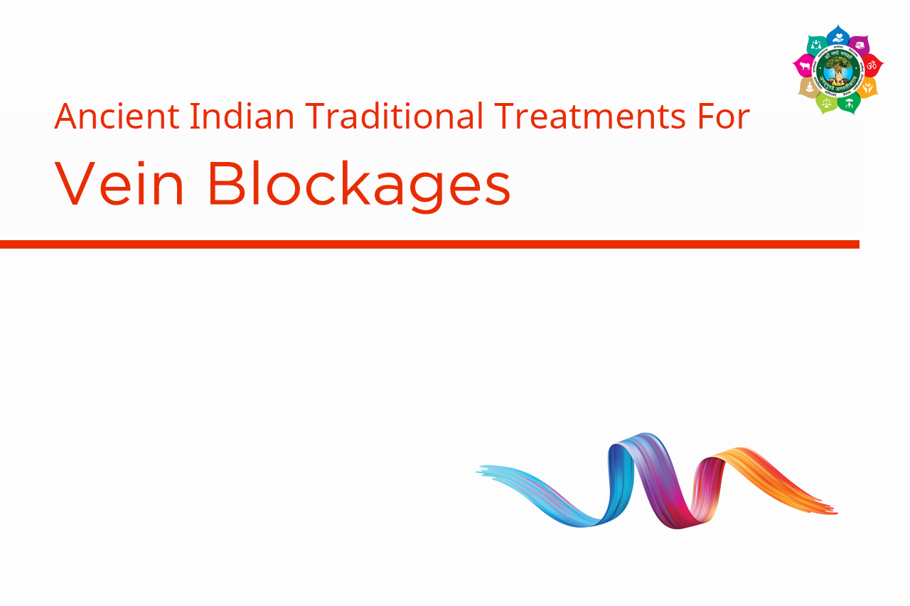 Ayurvedic Treatment for Vein Blockages In India -AMCT