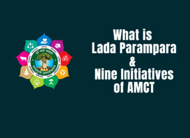 What is Lada Parampara (History) & Nine Initiatives (Mission)
