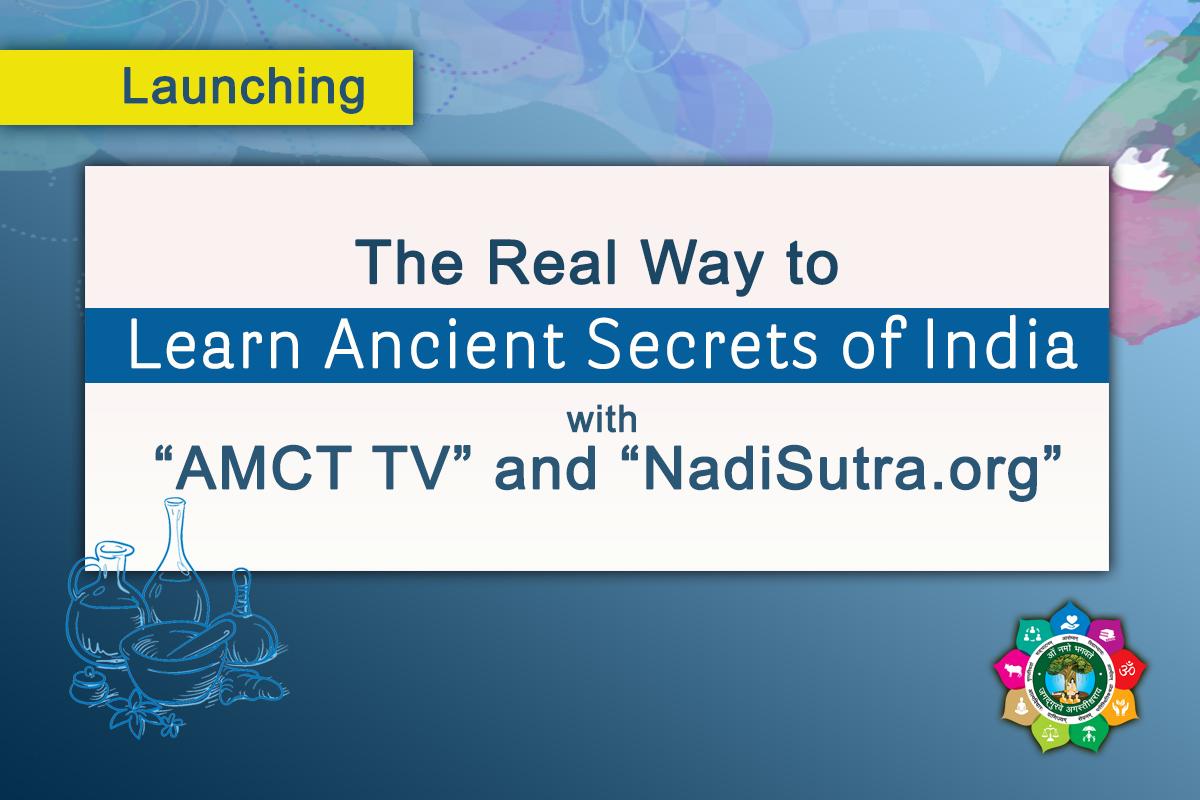 Launching AMCT TV & NadiSutra.org - Blog